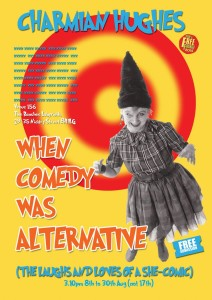 WHEN COMEDY WAS ALTERNATIVE 2
